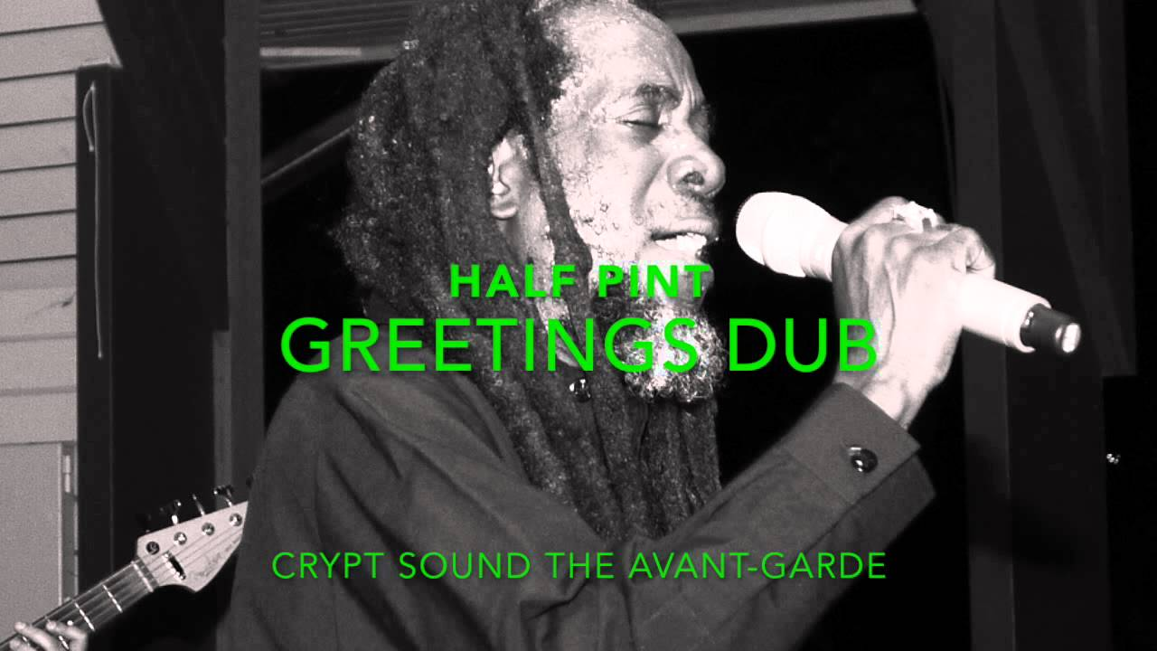 Half pint greetings dub youtube half pint greetings dub m4hsunfo