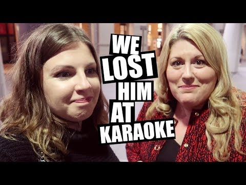 WE LOST HIM AT KARAOKE / Daily Vlog 54