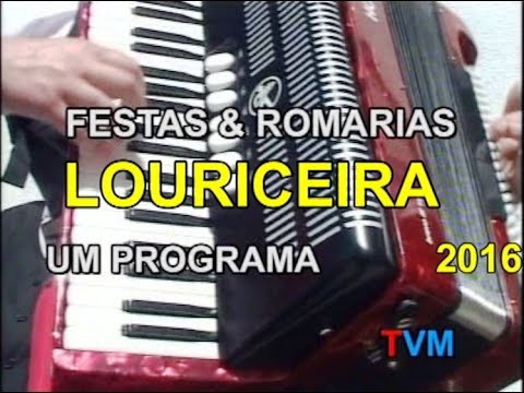LOURICEIRA  2016 - FESTAS & ROMARIAS