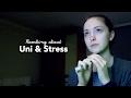 Rambling about Uni and Stress