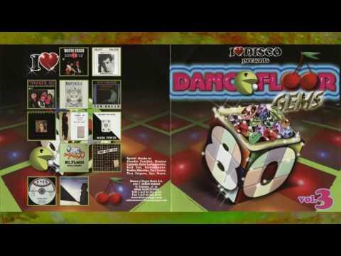 I Love Disco Dancefloor Gems 80's Vol 3