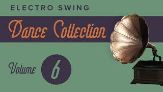 Electro Swing Dance Collection 6