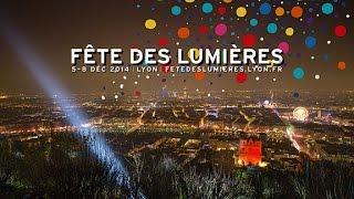 Fête des Lumières 2014 - Rétrospective
