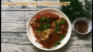FOOD #23   Cách làm CUA RANG ME chua ngọt, ăn một miếng là ghiền