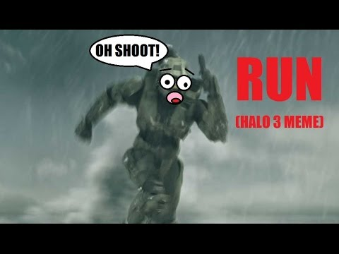 "Halo 3 ""Run Meme"" - YouTube"