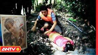 Bé gái 13 tuổi bị anh hàng xóm hiếp, giết rồi chôn xác phi tang | Phía sau bản án | ANTV