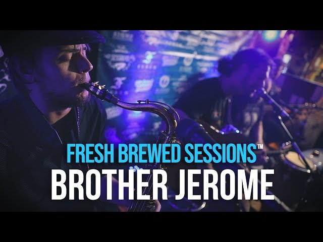 Fresh Brewed Sessions | Brother Jerome | Elemental