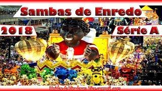 Baixar CD SAMBAS DE ENREDO 2018 - SÉRIE A RIO DE JANEIRO (SAMBAS CAMPEÕES)