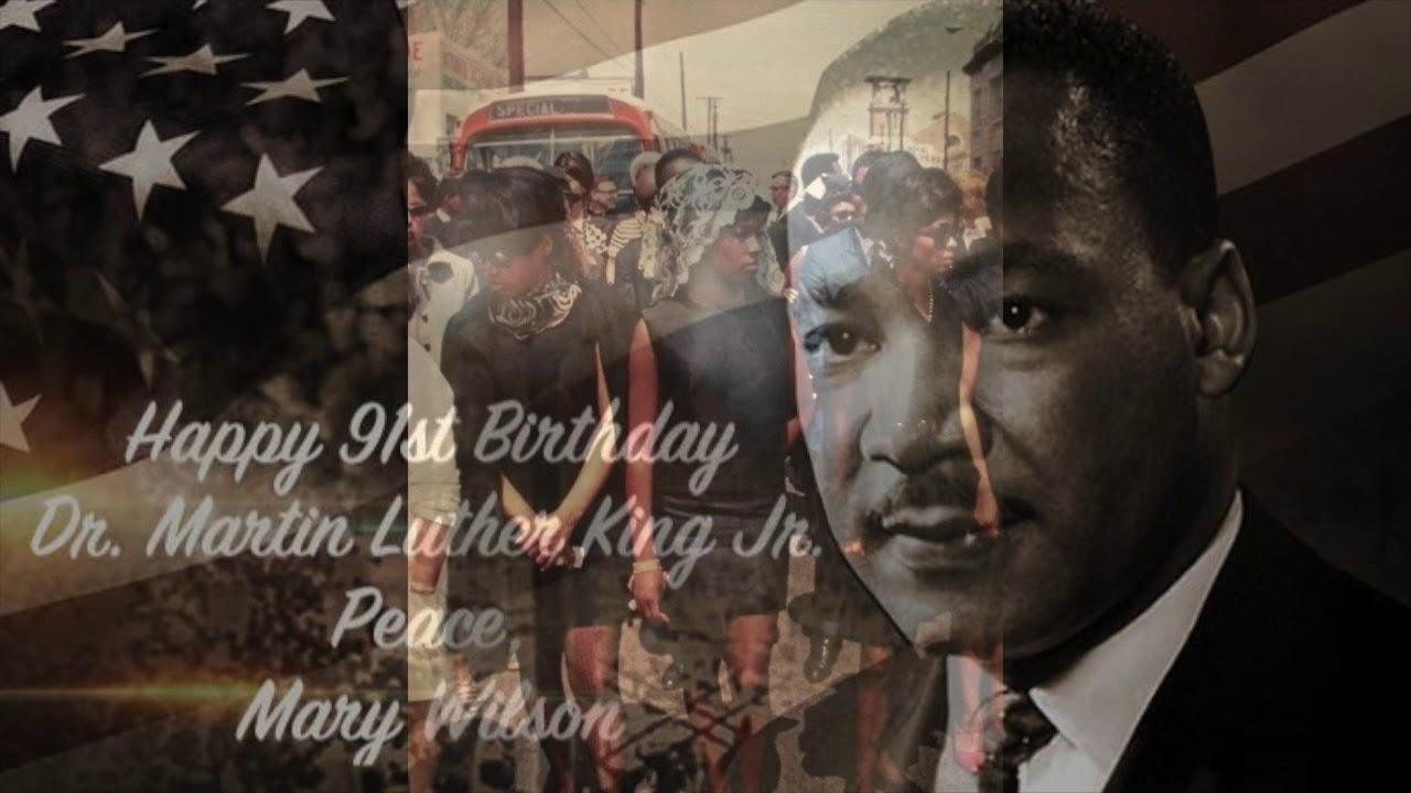 Happy Birthday Martin Luther King Jr Peace Mary Wilson Youtube