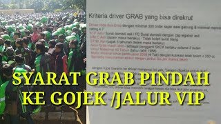 Video SYARAT GRAB PINDAH KE GOJEK (JALUR VIP) download MP3, 3GP, MP4, WEBM, AVI, FLV November 2018