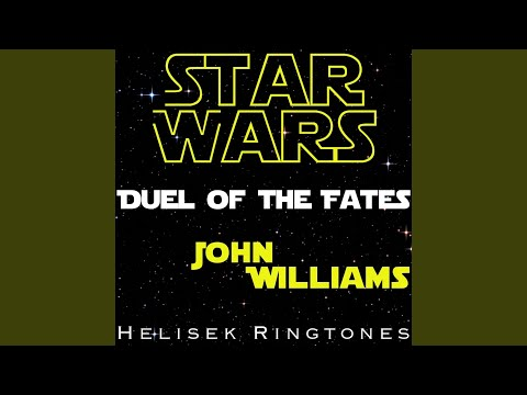 Williams: Duel of the Fates, from Star Wars; John Williams