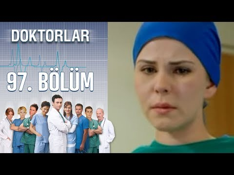 Doktorlar 97. Bölüm