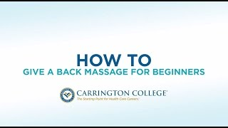 How to: Back Massage - Best Techniques from a Massage Therapist