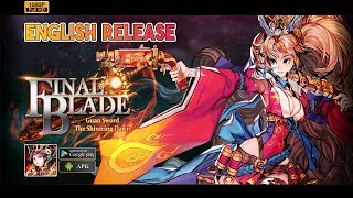 FINAL BLADE English Version Gameplay Android - Global Server