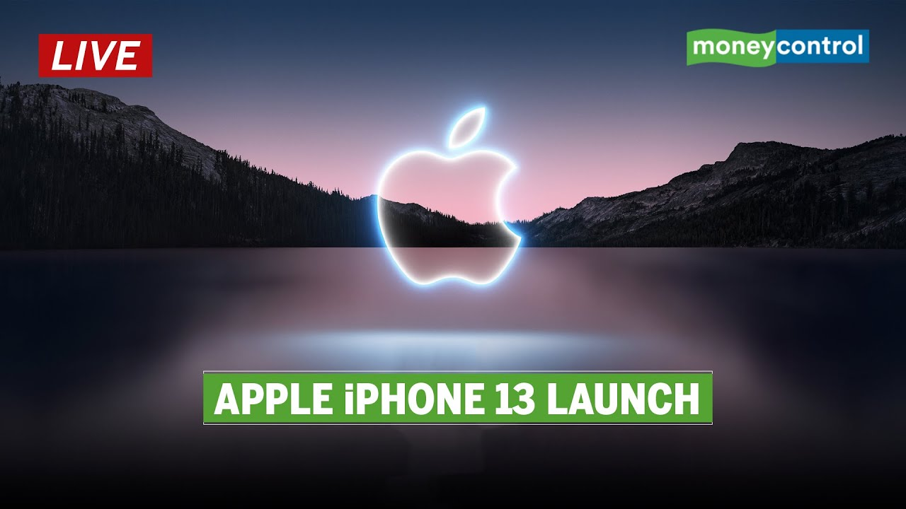 Watch LIVE | Apple Event 2021: iPhone 13 Launch & More