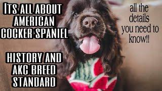 American Cocker Spaniel Official Breed Standard ( AKC )