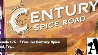 BGA Episode 176 - If you like Century: Spice Road, Try...