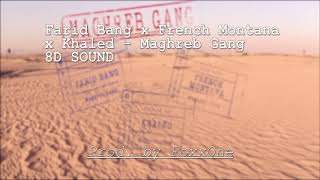[8D AUDIO] Farid Bang x French Montana x Khaled - Maghreb Gang *HEADPHONES*