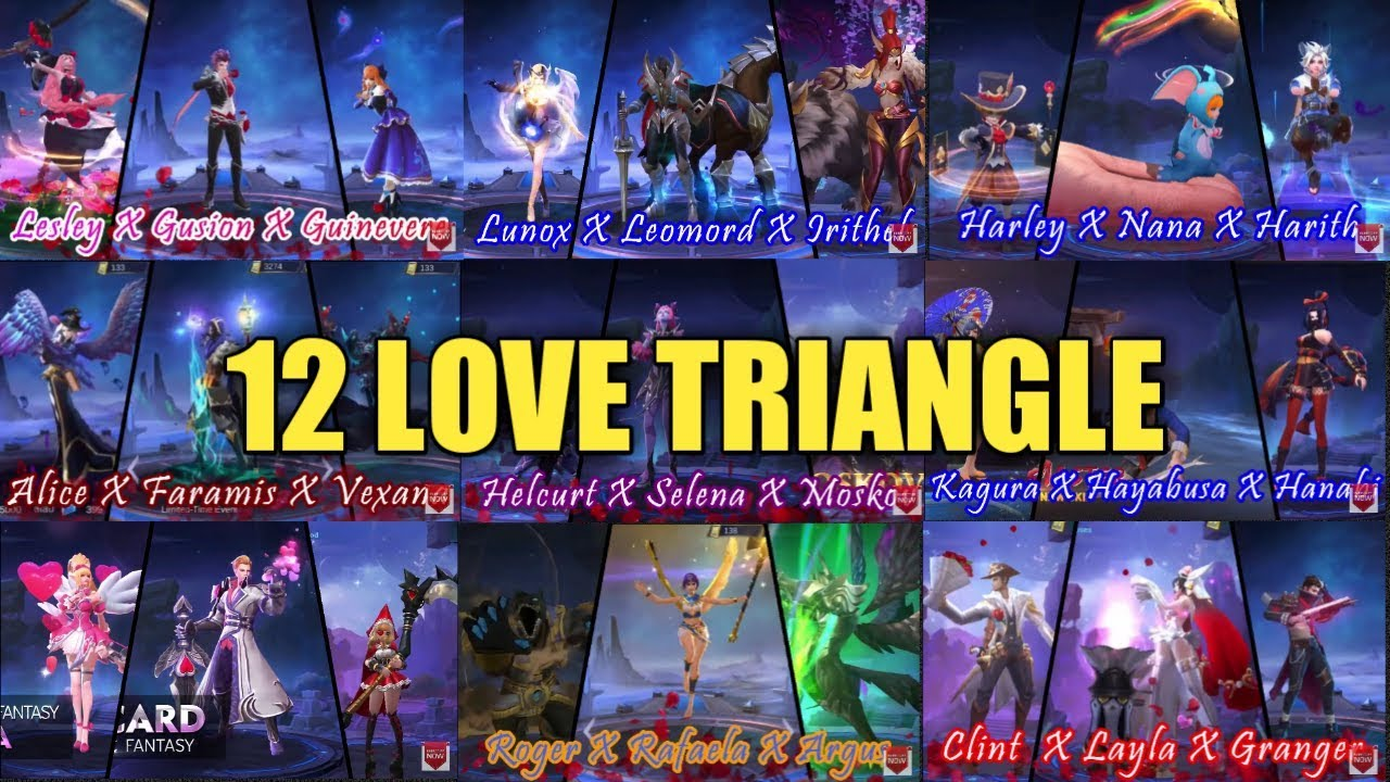 12 LOVE TRIANGLE IN MOBILE LEGENDS - YouTube