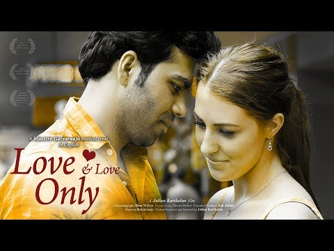 Love and Love Only - Ilayaraja English...