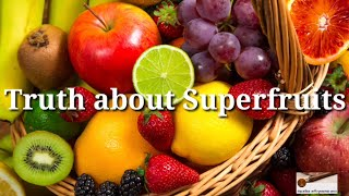Truth About Superfruits | Life Science Series | Part 2| World Of Knowledge