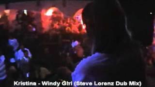 Kristina Windy Girl Steve Lorenz Dub Mix