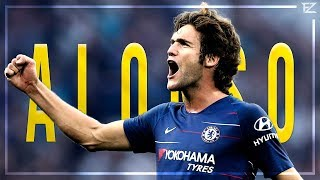 Marcos Alonso 2018/19 ▬ Assists, Goals & Defending | HD