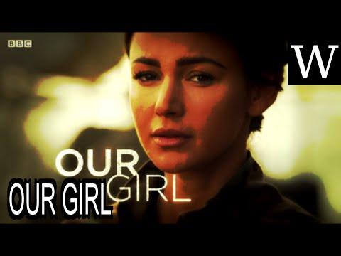 OUR GIRL  WikiVidi Documentary