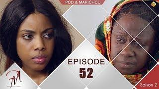 Pod et Marichou - Saison 2 - Episode 52 - VOSTFR