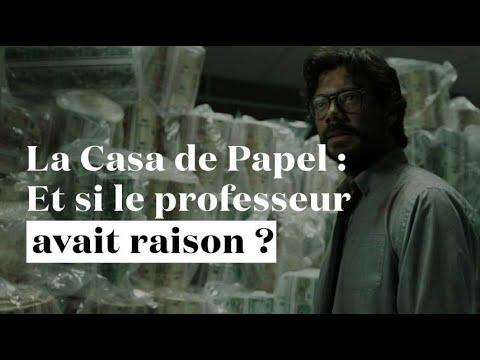 « La Casa de Papel » : et si le Professeur avait raison ?