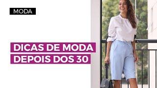 Como se vestir bem depois dos 30 | Camila Gaio