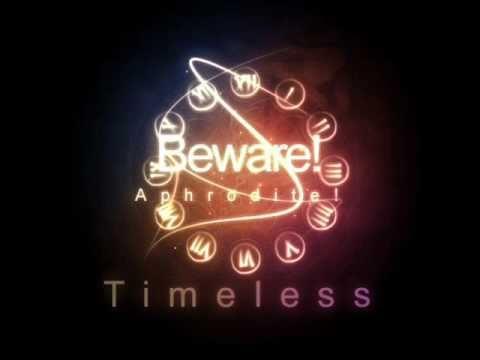 Beware! Aphrodite! - Timeless