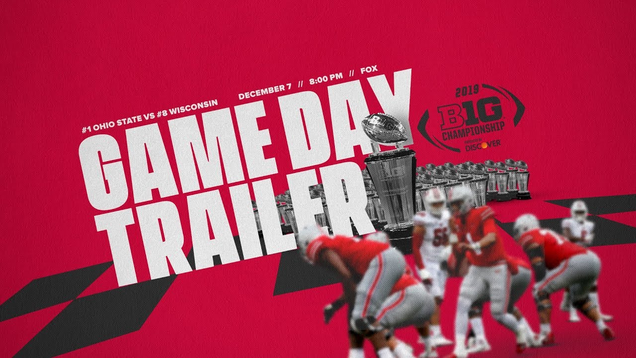 2019 Ohio State Football Big Ten Championship Trailer