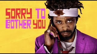 'Sorry to Bother You' Review