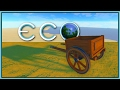 The Iron Cart - Eco Gameplay - Part 26 [Let's Play Eco Game / Eco Gameplay]