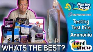 What's the Best Test Kit?  Testing Ammonia in Your Aquarium