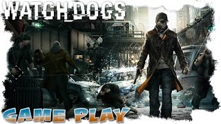 Watch Dogs - Breakable Things - Gameplay.