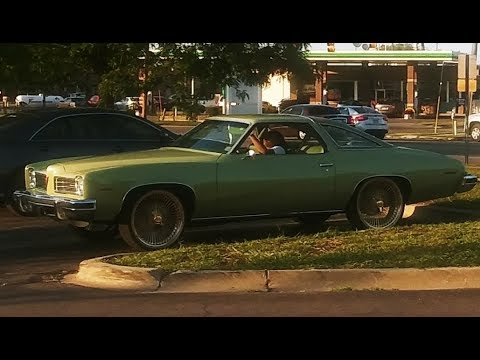 Cel & Shay: REVIEW 1974 PONTIAC LEMANS CUSTOM GREEN ON 22s REVIEW AT WALGREENS