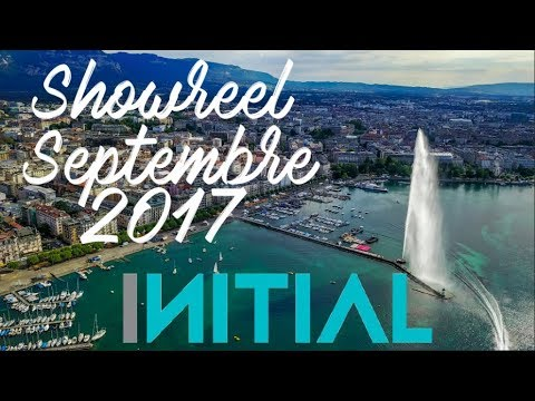 Initial - Showreel Septembre 2017