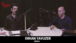 Erkan Yavuzer - DÜnya   Canlı Performans