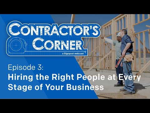 Contractor's Corner - Ep3: Hiring the Right People at Every