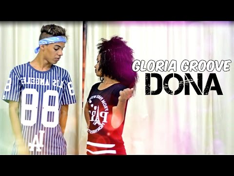 Dona - Gloria Groove  Thi  Coreografia