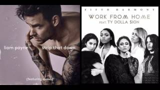 Strip That Home Down - Fifth Harmony ft. Ty Dolla $ign and Liam Payne ft. Quavo (Mashup!)