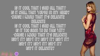 Taylor Swift - Delicate (with LYRICS) Video