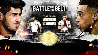 Marco Asensio vs. Tyler Adams: The Battle for the Belt FINAL