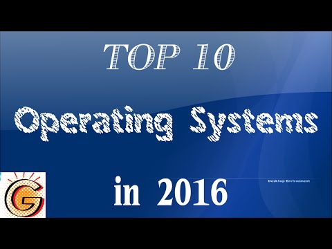 Top 10 Operating Systems in 2016