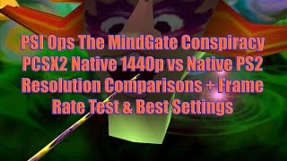 PSI Ops TMGC PCSX2 Native 1440p Vs Native PS2 Resolution Comparisons Frame Rate Test