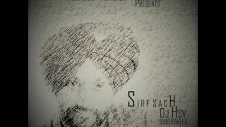 Track:- Sirf Sach (Lok Tath) (Remix) | Vocals:- Surjit Bindrakhia | Music:- Dj Hsv