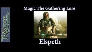 MTG Lore - Elspeth's Story - Magic the Gathering