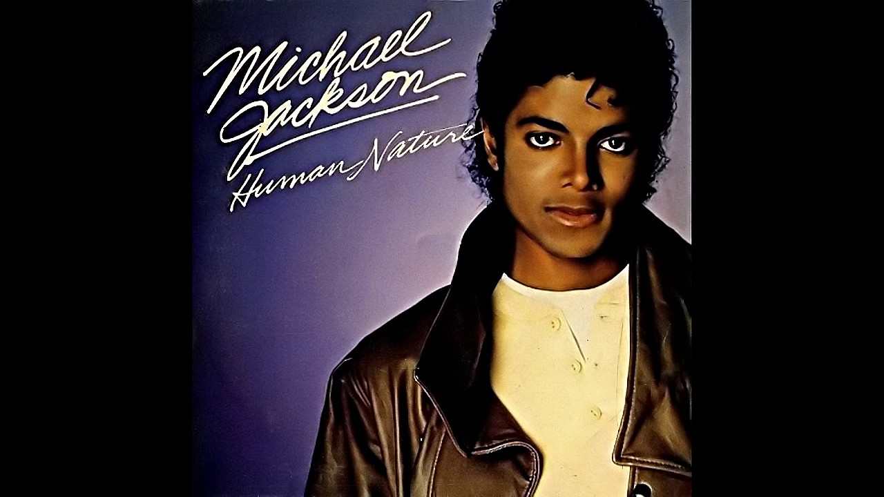 Why Why Human Nature Michael Jackson